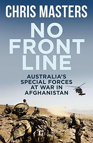 No Front Line: Australian special forces at war in...