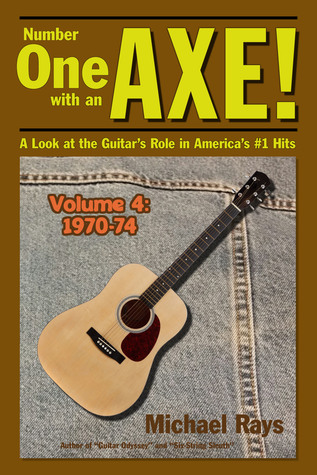 Number One with an Axe! A Look at the Guitar's R...