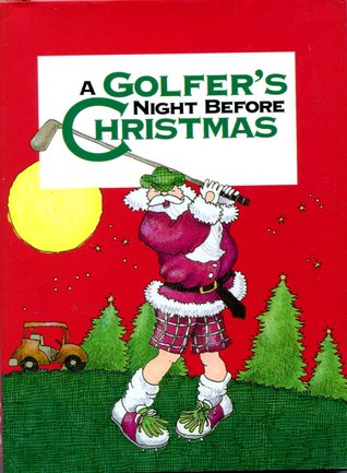 A Golfer's Night Before Christmas,