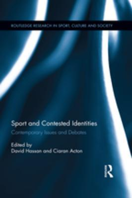 Sport and Contested Identities: Contemporary Issue...