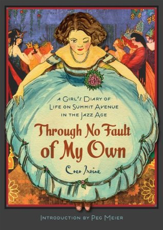 Through No Fault of My Own: A Girl's Diary of Li...