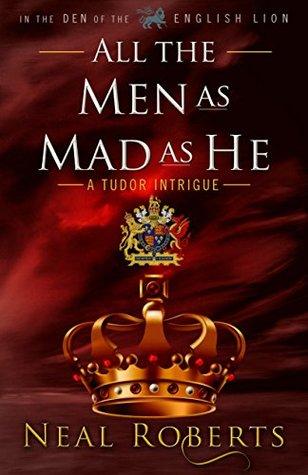 All the Men as Mad as He (In the Den of the English Lion Book 4)
