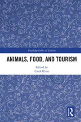 Animals, Food, and Tourism