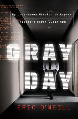 Gray Day: My Undercover Mission to Expose America'...