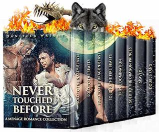 Never Touched Before: A Ménage Romance Collecti...
